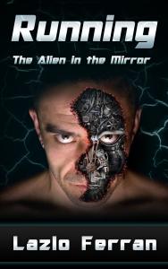 Running - The Alien in the Mirror