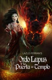 Ordo Lupus y la Puerta del Templo