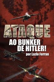Ataque ao Bunker de Hitler! cover