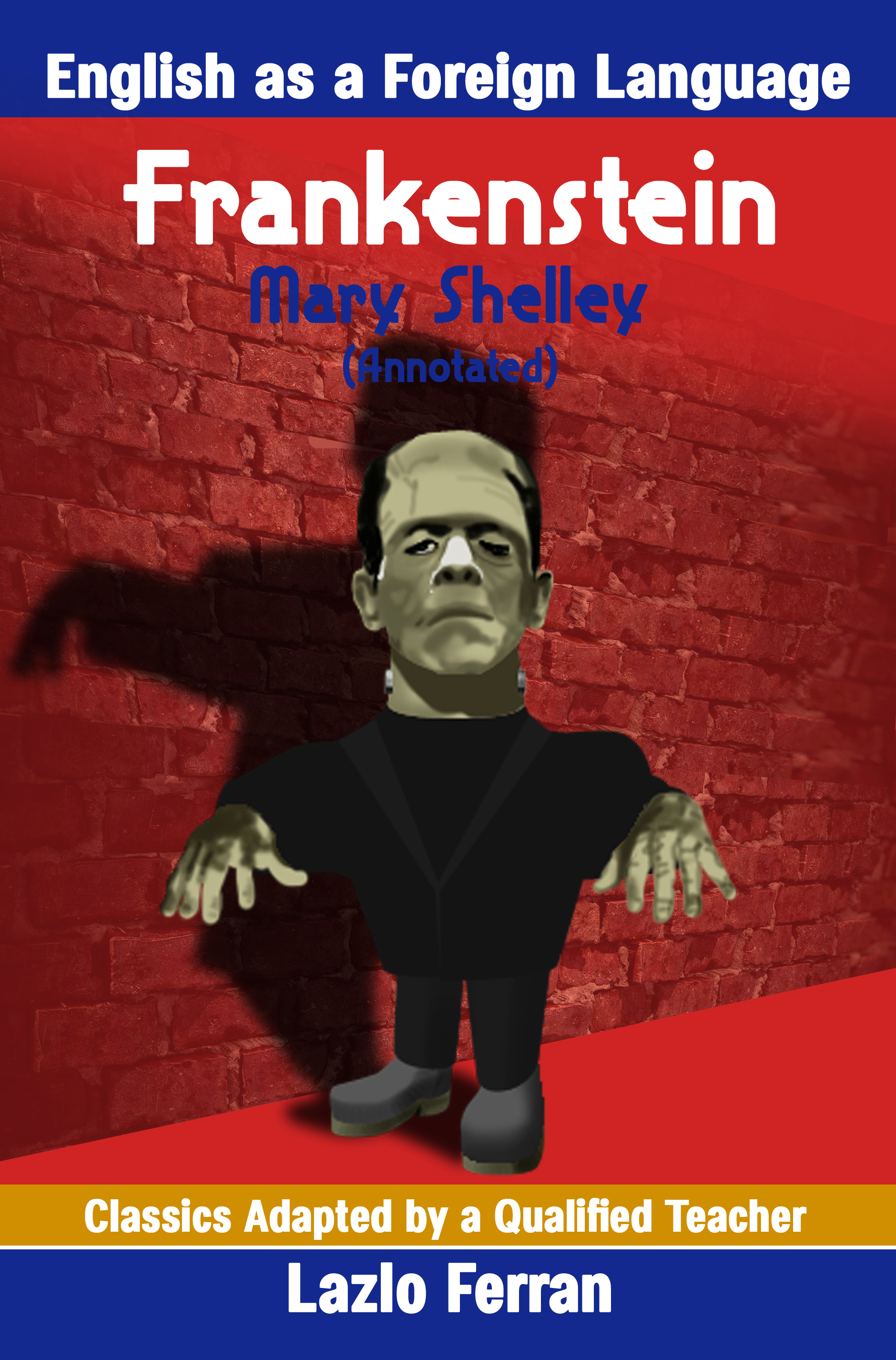 Frankenstein for Students of English as a Foreign Language